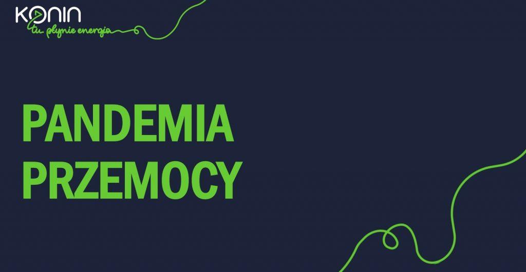 """""""Pandemia Przemocy"""""""